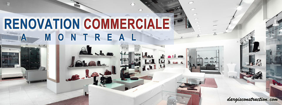 renovation commerciale montreal